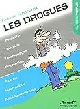 Les drogues, Impasse des illusions
