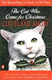 The Cat Who Came for Christmas, Cleveland Amory, 0140252738