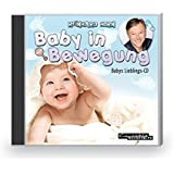 Baby in Bewegung: Babys Lieblings-CD