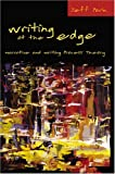 Writing at the Edge : Narrative and Writing Process Theory, Park, Jeff, 0820467855