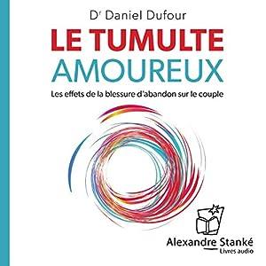 Le tumulte amoureux Audiobook