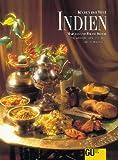 Indien. Originalrezepte und Interessantes über Land und Leute