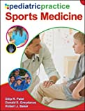 img - for Pediatric Practice Sports Medicine book / textbook / text book