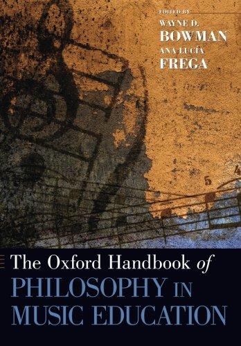 The Oxford Handbook of Philosophy in Music Education (Oxford Handbooks)
