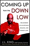 Coming up from the down Low, James L. King and Courtney Carreras, 1400098467