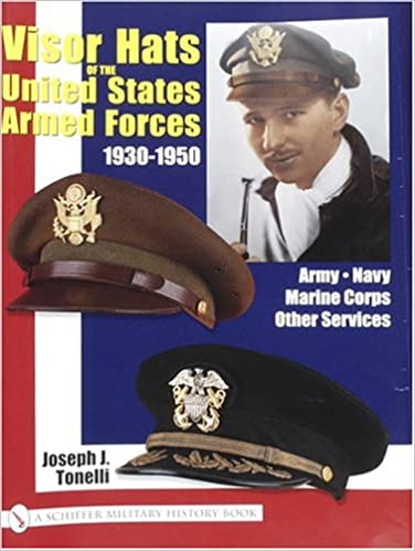 Visor Hats of the United States Army 1930-1950: (Schiffer military