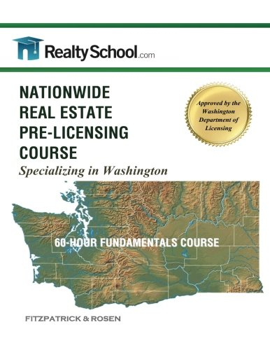 NATIONWIDE REAL ESTATE PRE-LICENSING COURSE:  Specializing in Washington: 60-Hour Fundamentals Course