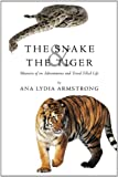 The Snake and the Tiger, Ana Lydia Armstrong, 1449031153