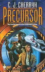 Precursor: Book Four of Foreigner (Foreigner series 4)