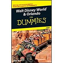 Walt Disney World & Orlando For Dummies 2008
