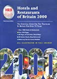 img - for Hotels and Restaurants of Britain: The Essential Guide for the Traveler in Britain for Over 70 Years (Hotels & Restaurants of Britain) book / textbook / text book