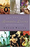 The Art of Romantic Living, Susan Wales, 0785263594