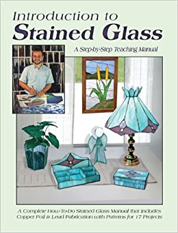 ??EXCLUSIVE?? Introduction To Stained Glass: A Step-by-Step Teaching Manual. native agenda todas photos bolsa