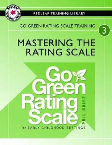 Go Green Rating Scale (Go Green Rating Scale Training: Mastering the Rating Scale)
