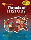 AP Advantage Threads of History : A Thematic Approach to Our Nation's Story, Henry, Michael, 1413813445