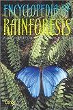 Encyclopedia of Rainforests, Diane Jukofsky, 1573562599