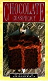 Chocolate Conspiracy (Cole's Cooking Companion Series)