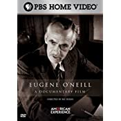 American Experience - Eugene O'Neill: A Documentary Film