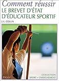 Comment réussir le brevet d'état d'éducateur sportif