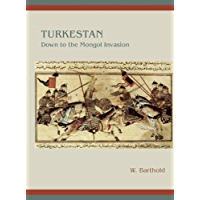 Turkestan down to the Mongol Invasion (Gibb Memorial Trust Persian Studies) (English Edition)