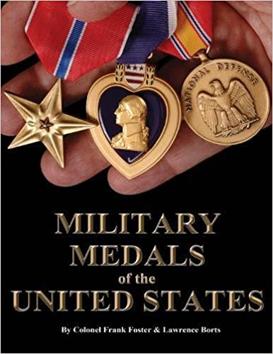 A Complete Guide to United States Military Medals, 1939 to Present