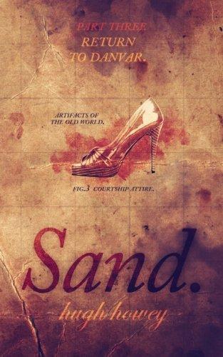 Sand Part 3: Return to Danvar (Volume 3)