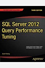 SQL Server 2012 Query Performance Tuning (Expert's Voice in SQL Server) Paperback