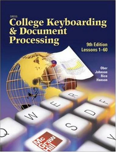 Gregg College Keyboarding & Document Processing (GDP), Lessons 1-60, Student Text (Gregg College Keyboarding & Document Processing for Windows) (Bk.1)