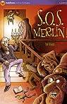 S.O.S. Merlin ! par Rivais