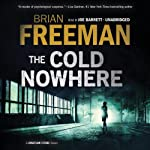 The Cold Nowhere: Jonathan Stride, Book 6 | Brian Freeman