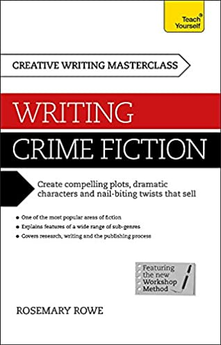 buy masterclass writing crime fiction how to create compelling