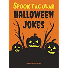 Spooktacular Halloween Jokes: Hilarious Jokes for Kids