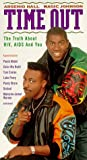 Time Out: The Truth About HIV, AIDS, And You [VHS]