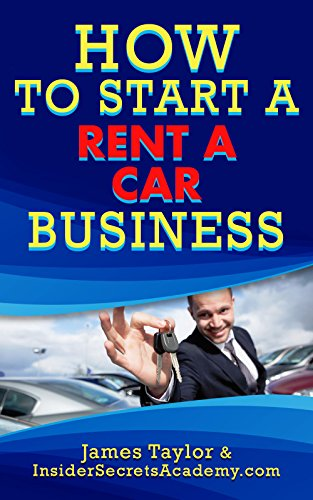 discover-the-fastest-cheapest-and-easiest-way-to-start-a-car-rental-business-learn-how-to-start-a-ca