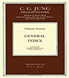 General Index: General Index Vol 20 (Collected Works of C.G. Jung)