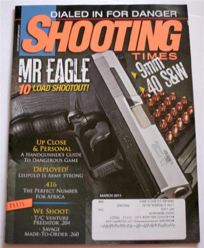 (Shooting Times March 2011: Mr. Eagle 10 Load Shootout)