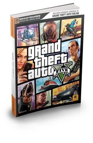 Grand Theft Auto V Signature Series Strategy Guide: Updated and Expanded (Bradygames Signature (Signature Grand Series)