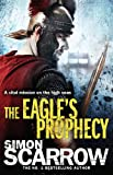 The eagle's prophecy by Simon Scarrow front cover