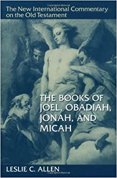 Book Books of Joel, Obadiah, Jonah and Micah (New International Commentary on the Old Testament)
