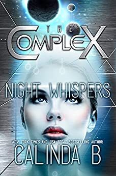 Night Whispers (The Complex Book 0) by [B, Calinda, The Complex Book Series]