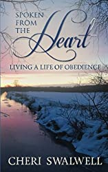 Spoken from the Heart: Living a Life of Obedience