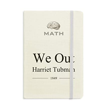 Amazon com : We Out Harriet Tubman Quotes Math Notebook Classic