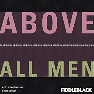 Above All Men Audiobook
