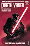Star Wars: Darth Vader: Dark Lord of the Sith 1: Imperial Machine