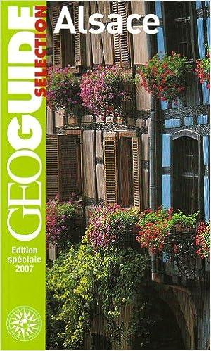 Alsace: Strasbourg, Colmar, Mulhouse, Munster, le Grand Ballon, la route des Crêtes... pdf ebook