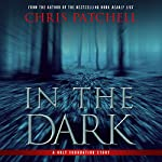 In the Dark | Chris Patchell