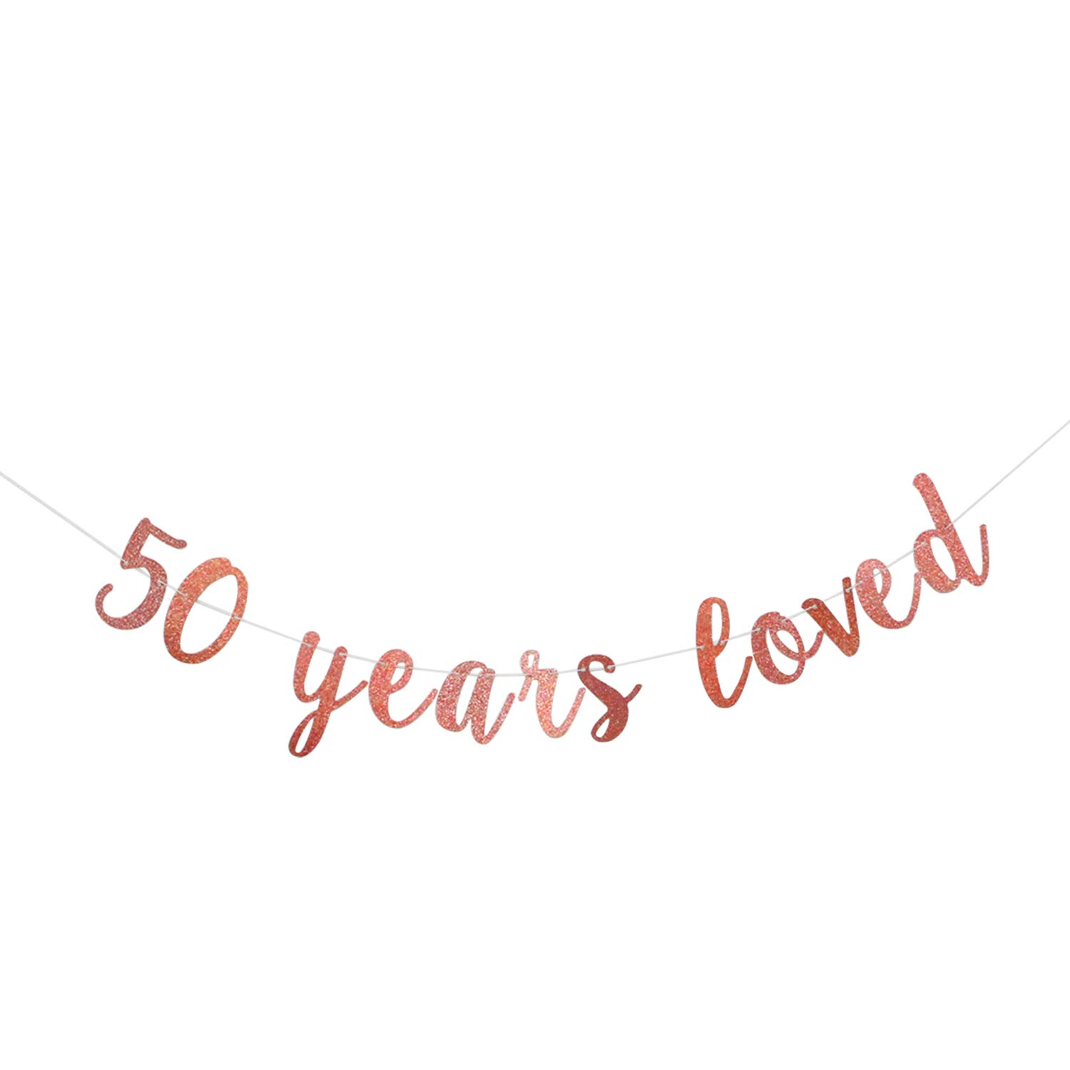 Glitter 50 Years Loved Birthday Banner-Great for 50th Birthday Wedding Party Decorations Funny Fifty Birthday Sign Party Decor