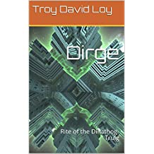 Dirge: Rite of the Dinathog-Trulg (English Edition)