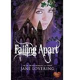 [ FALLING APART ] By Lovering, Jane (Author ) { Paperback } Jun-2014