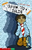Grow up, Dad!, Narinder Dhami, 1598891022